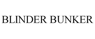 mark for BLINDER BUNKER, trademark #85556383