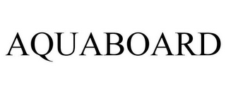 mark for AQUABOARD, trademark #85556425