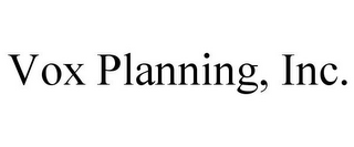 mark for VOX PLANNING, INC., trademark #85556773