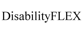 mark for DISABILITYFLEX, trademark #85557080