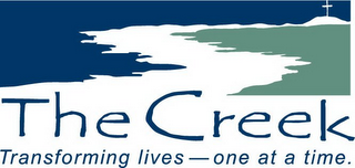 mark for THE CREEK TRANSFORMING LIVES - ONE AT A TIME., trademark #85557091