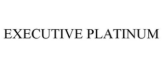 mark for EXECUTIVE PLATINUM, trademark #85557395