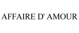 mark for AFFAIRE D' AMOUR, trademark #85557634
