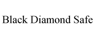 mark for BLACK DIAMOND SAFE, trademark #85557741