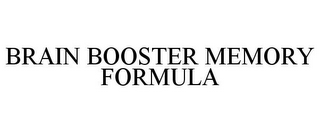 mark for BRAIN BOOSTER MEMORY FORMULA, trademark #85557881