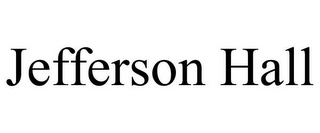 mark for JEFFERSON HALL, trademark #85558060