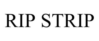 mark for RIP STRIP, trademark #85558703