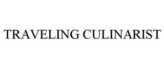 mark for TRAVELING CULINARIST, trademark #85559272