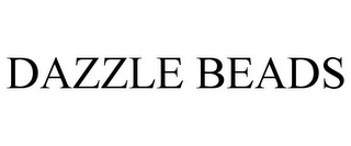 mark for DAZZLE BEADS, trademark #85560308