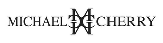 mark for MICHAEL CHERRY M M C C, trademark #85560408