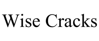 mark for WISE CRACKS, trademark #85560609