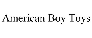 mark for AMERICAN BOY TOYS, trademark #85560661