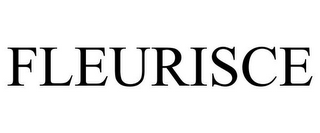 mark for FLEURISCE, trademark #85561085