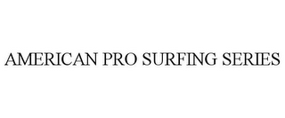 mark for AMERICAN PRO SURFING SERIES, trademark #85561396