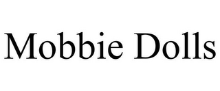 mark for MOBBIE DOLLS, trademark #85561413