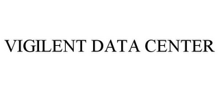 mark for VIGILENT DATA CENTER, trademark #85561868