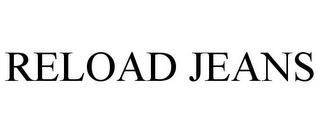 mark for RELOAD JEANS, trademark #85562172