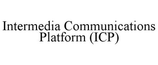 mark for INTERMEDIA COMMUNICATIONS PLATFORM (ICP), trademark #85562211