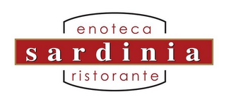 mark for ENOTECA SARDINIA RISTORANTE, trademark #85562383