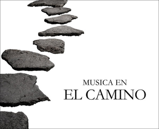 mark for MUSICA EN EL CAMINO, trademark #85562416