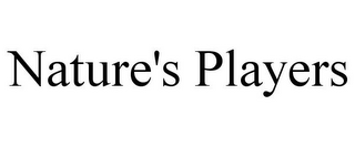 mark for NATURE'S PLAYERS, trademark #85562541