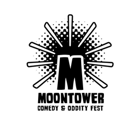 mark for M MOONTOWER COMEDY & ODDITY FEST, trademark #85562609
