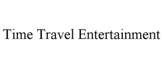 mark for TIME TRAVEL ENTERTAINMENT, trademark #85563306