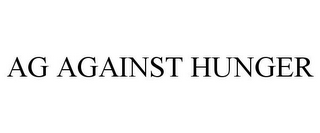 mark for AG AGAINST HUNGER, trademark #85564327