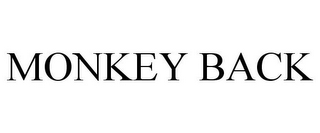 mark for MONKEY BACK, trademark #85564589