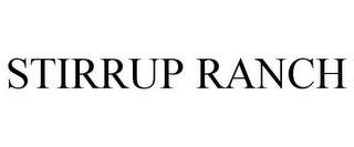 mark for STIRRUP RANCH, trademark #85565355