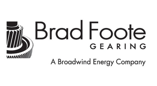 mark for BRAD FOOTE GEARING A BROADWIND ENERGY COMPANY, trademark #85567166