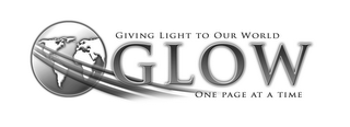 mark for GLOW GIVING LIGHT TO OUR WORLD ONE PAGE AT A TIME, trademark #85567915