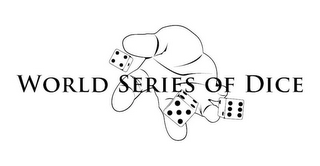 mark for WORLD SERIES OF DICE, trademark #85568343