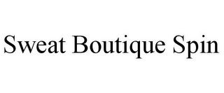 mark for SWEAT BOUTIQUE SPIN, trademark #85568426