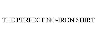 mark for THE PERFECT NO-IRON SHIRT, trademark #85568638