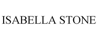 mark for ISABELLA STONE, trademark #85568823