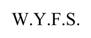 mark for W.Y.F.S., trademark #85568940