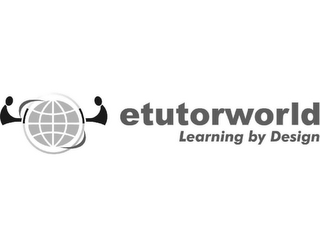 mark for ETUTORWORLD LEARNING BY DESIGN, trademark #85569375