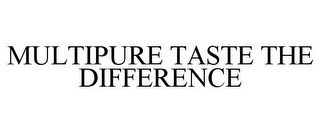 mark for MULTIPURE TASTE THE DIFFERENCE, trademark #85569870
