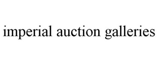 mark for IMPERIAL AUCTION GALLERIES, trademark #85569912