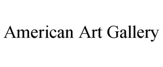 mark for AMERICAN ART GALLERY, trademark #85570048