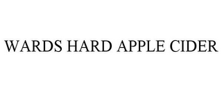 mark for WARDS HARD APPLE CIDER, trademark #85570464