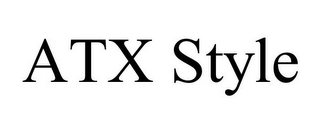mark for ATX STYLE, trademark #85570502