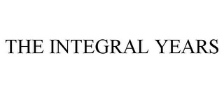 mark for THE INTEGRAL YEARS, trademark #85570513