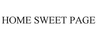 mark for HOME SWEET PAGE, trademark #85570687