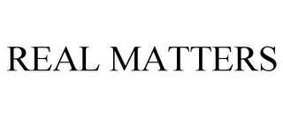 mark for REAL MATTERS, trademark #85570760