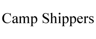 mark for CAMP SHIPPERS, trademark #85571031