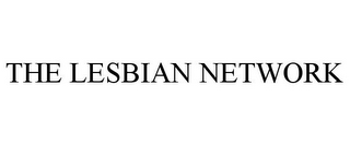 mark for THE LESBIAN NETWORK, trademark #85571300