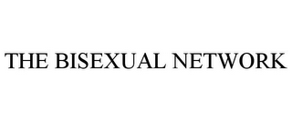 mark for THE BISEXUAL NETWORK, trademark #85571305