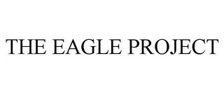 mark for THE EAGLE PROJECT, trademark #85571417